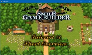 Smile Game Builder - Tutorial #1: Short Overview