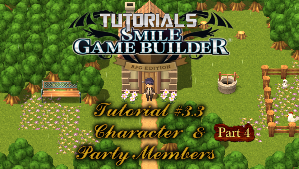 Smile Game Builder Tutorial #3.3 (Part 4) - Characters & Party Members
