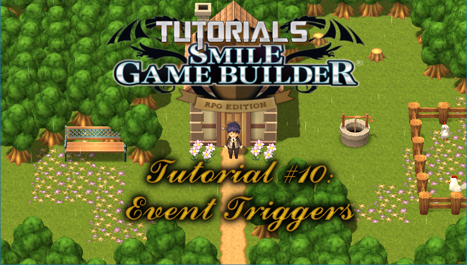 Smile Game Builder Tutorial #10: Event Triggers
