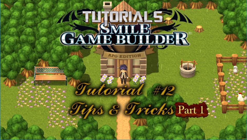 Smile Game Builder Tutorial #12: Tips & Tricks (Part 1)