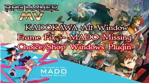 MADO Missing Choice/Shop Windows Plugin (KADOKAWA Alt Window Frame